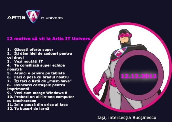 12 motive sa vii la Artis IT Univers