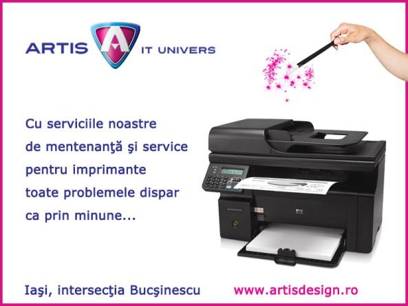 Service si mentenanta imprimante in Iasi la Artis IT Univers